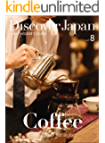 Discover Japan - AN INSIDER'S GUIDE Vol.8 (English Edition)