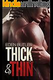 Thick & Thin (Thin Love Book 4)