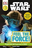 DK Readers L3: Star Wars: Feel the Force! (Star Wars: Dk Readers: Level 3)
