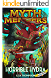 Horrible Hydra (Myth Menders Book 7)