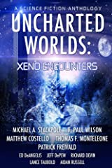 Uncharted Worlds: Xeno Encounters Kindle Edition