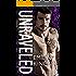 Unraveled (A Bad Boy Secret Baby Romance)