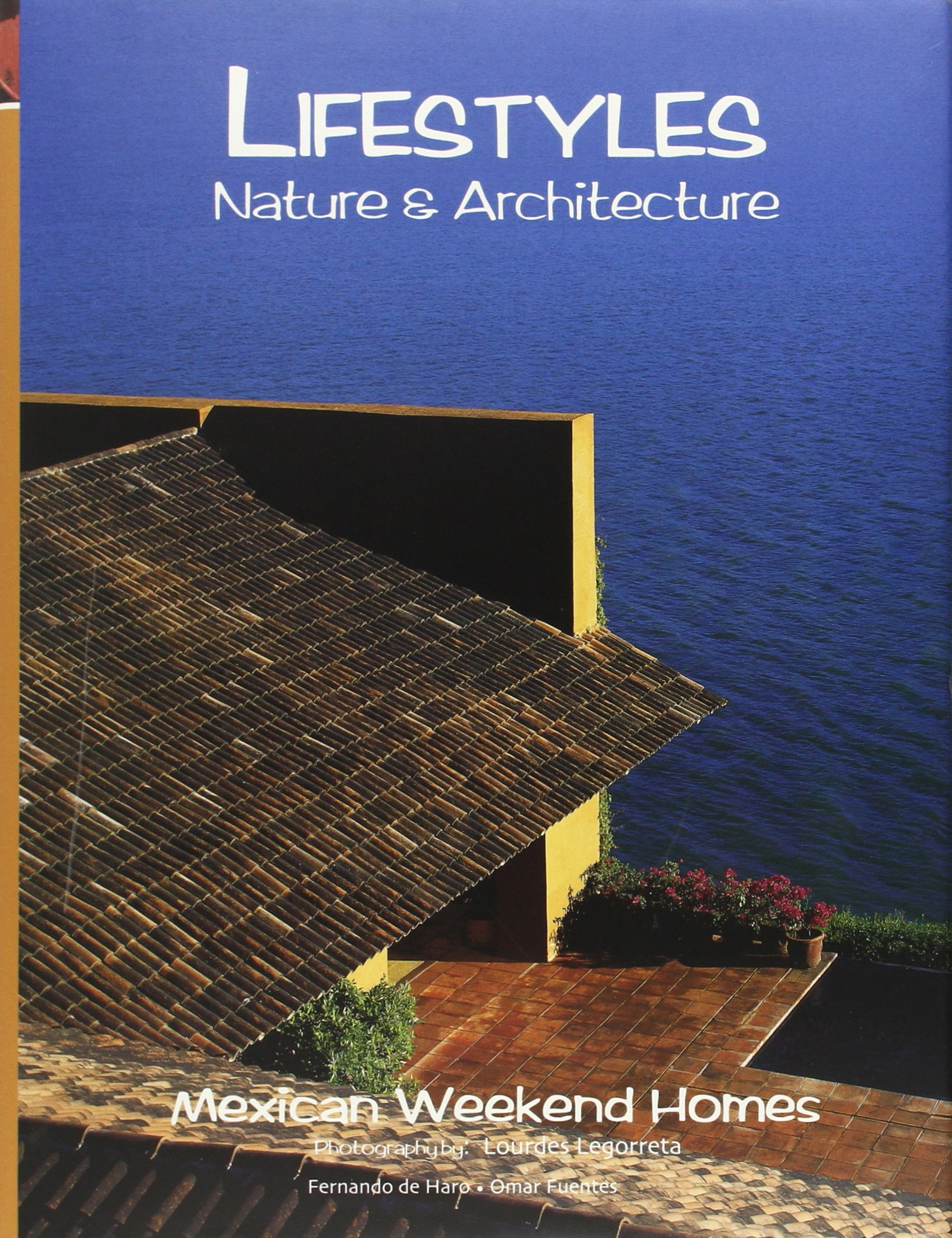 Download Lifestyles Nature & Architecture: Mexican Weekend Homes, Valle de Bravo, Mexico pdf