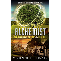 Alchemist The Guardians of Time Book Two: A Time Travel Fantasy Adventure