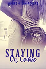 Staying On Course Kindle Edition