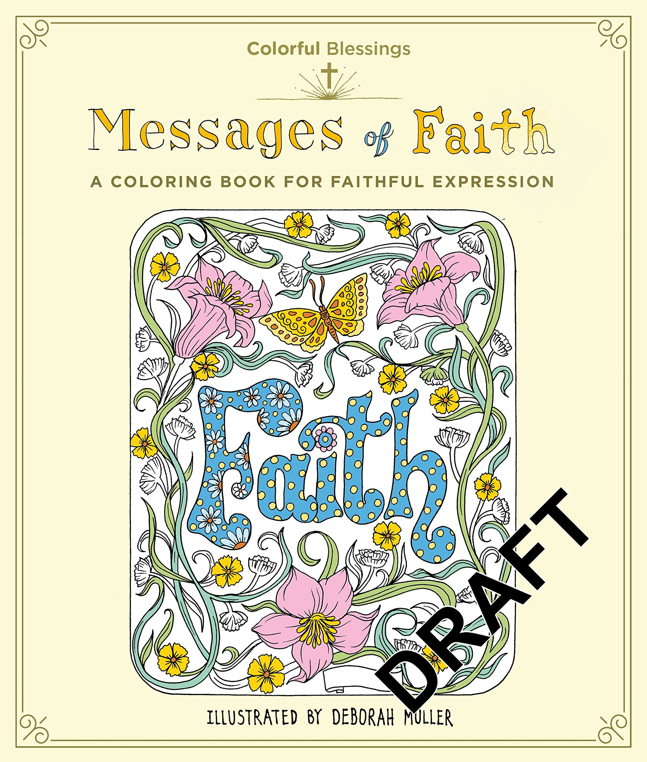 Colorful Blessings: Messages of Faith: A Coloring Book of Faithful Expression