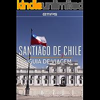 Santiago do Chile Guia de Viagem