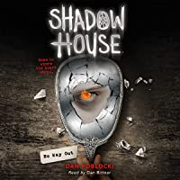 No Way Out: Shadow House, Book 3