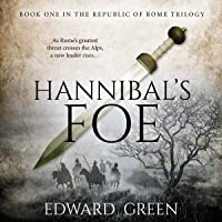 Hannibal's Foe: Republic of Rome Trilogy, Book 1