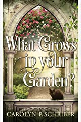 What Grows in Your Garden? Kindle Edition