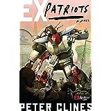 Ex-Patriots: A Novel (Ex-Heroes Book 2)