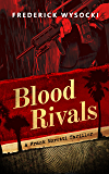 Blood Rivals: A Frank Moretti Thriller