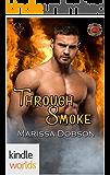 Dallas Fire & Rescue: Through Smoke (Kindle Worlds Novella)