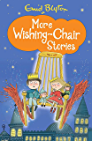 More Wishing Chair Stories: Book 3 (The Wishing-Chair)