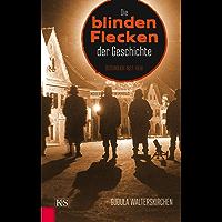 Die blinden Flecken der Geschichte: Österreich 1927–1938