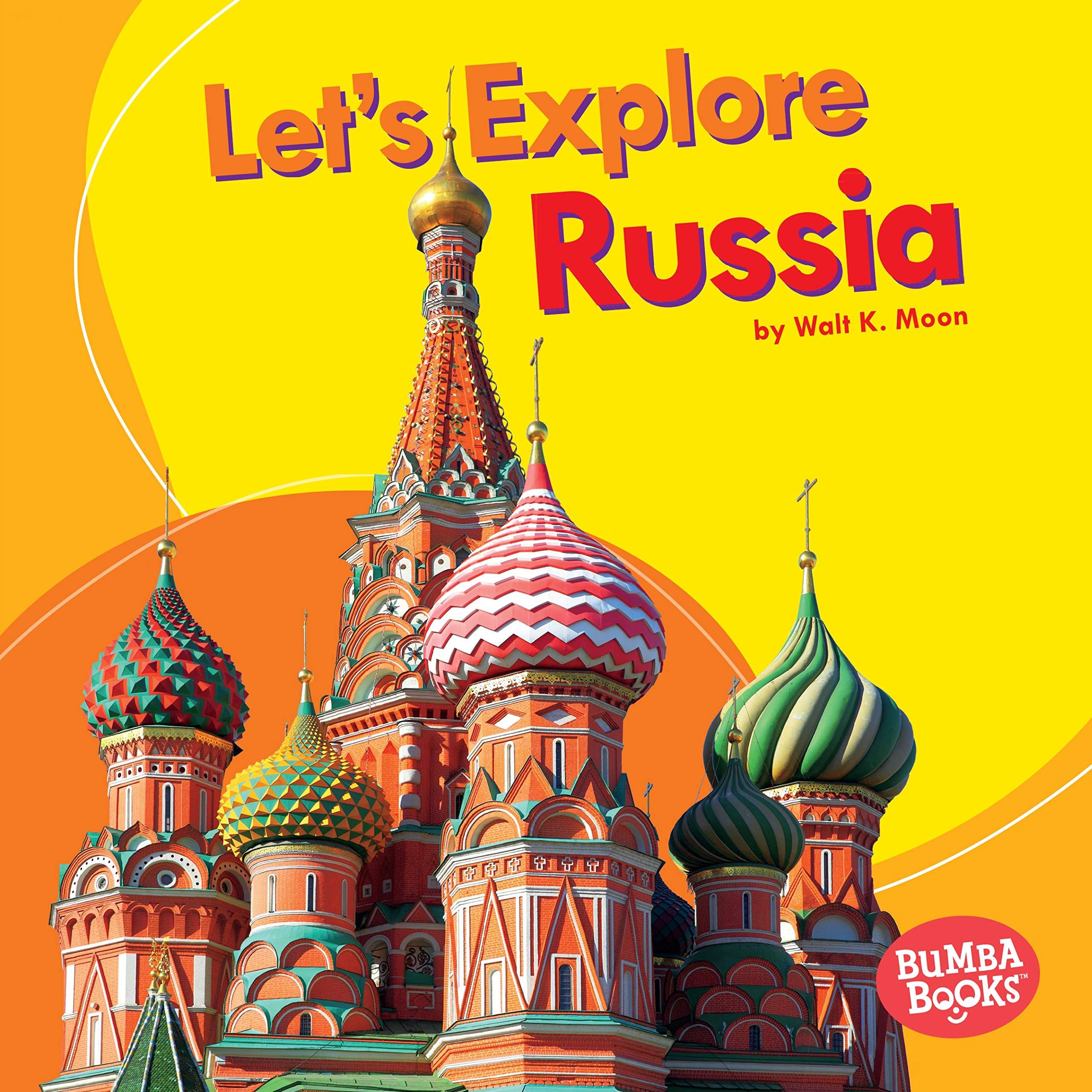 Let's Explore Russia (Bumba Books Let's Explore Countries) pdf epub