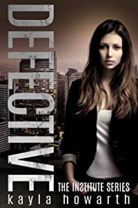 Defective (The Institute Series Book 3)