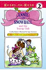 Annie and Snowball and the Teacup Club Kindle Edition