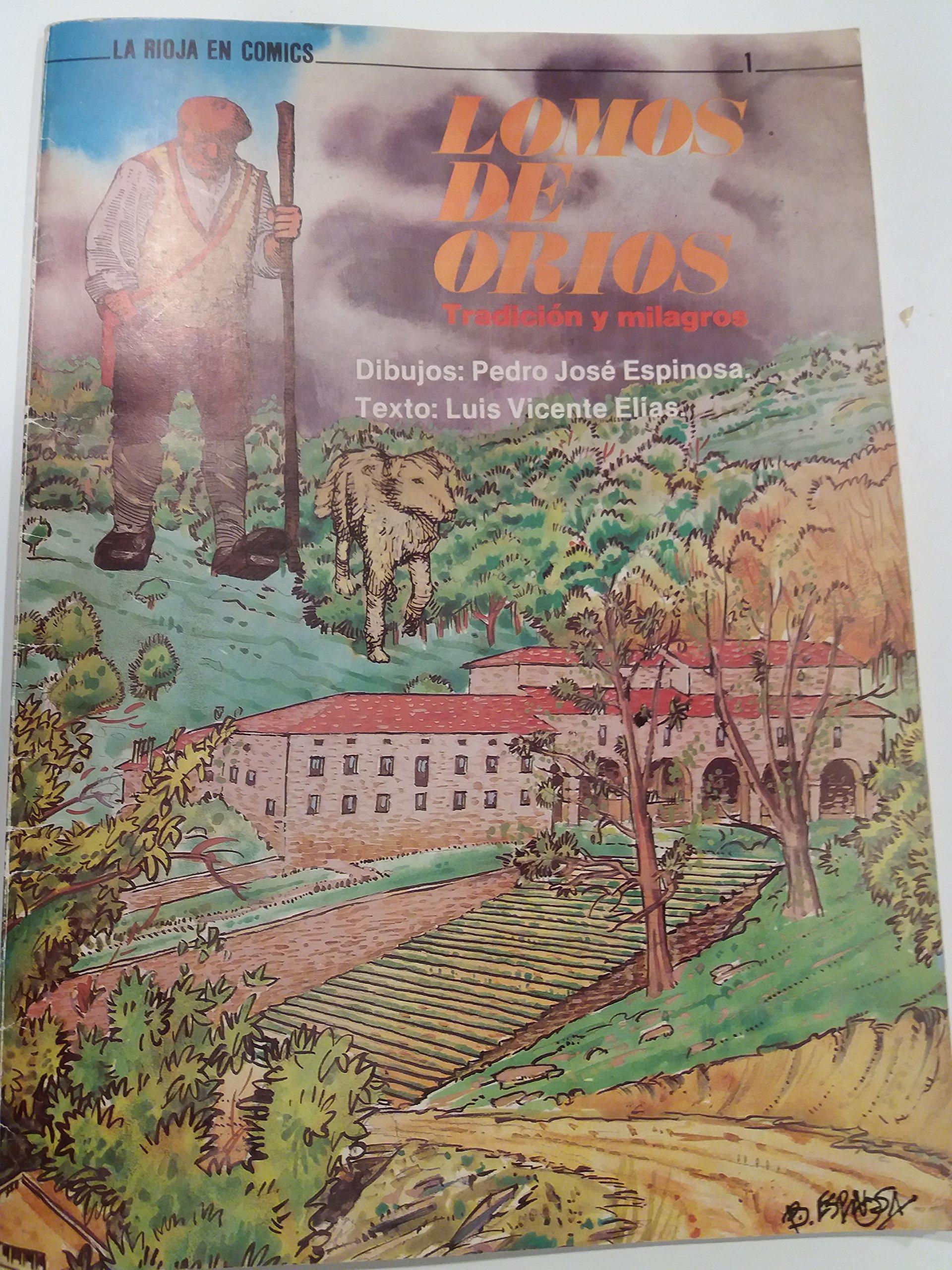LOMOS DE ORIOS, TRADICION Y MILAGROS. LA RIOJA EN COMICS: Amazon.es: Luis Vicente- Elias: Libros
