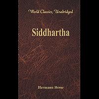 Siddhartha  (World Classics, Unabridged)