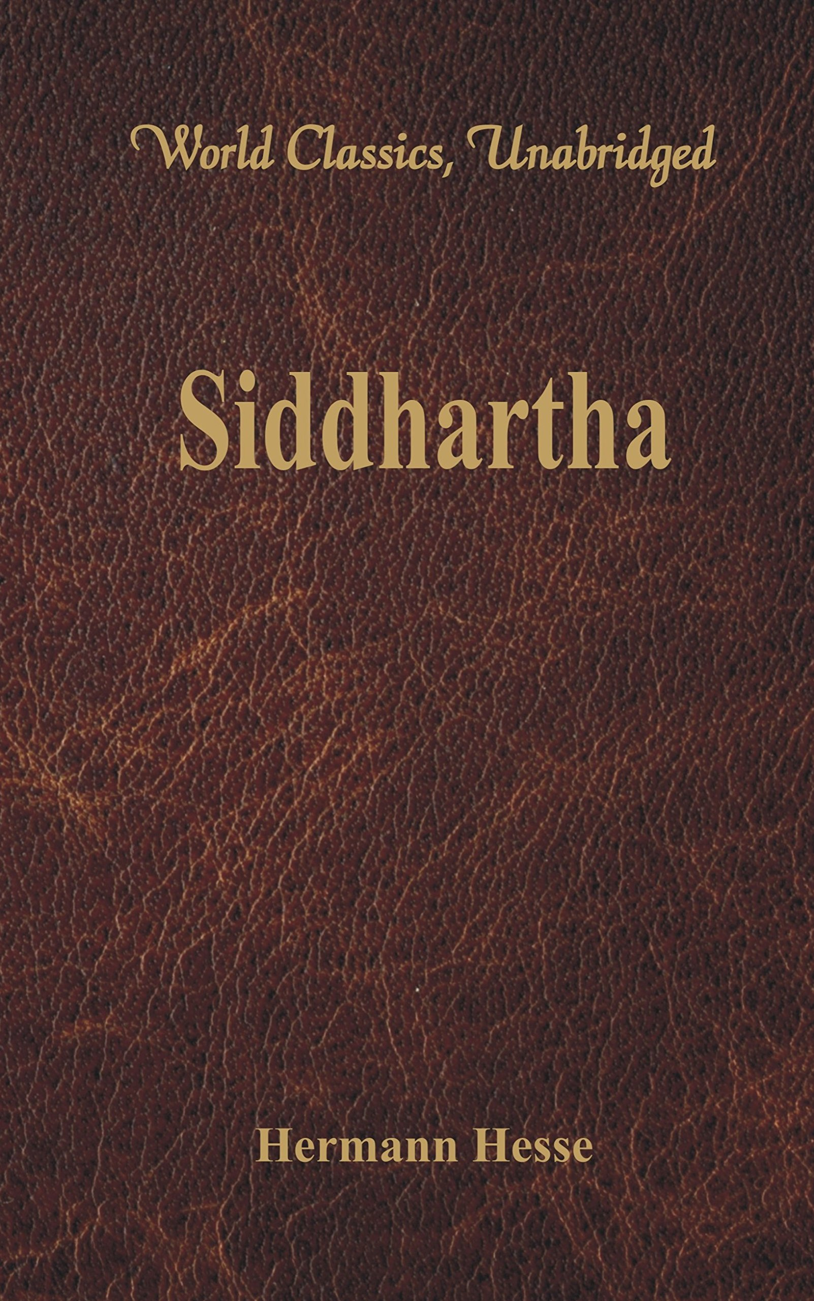 Siddhartha  World Classics Unabridged   English Edition
