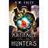 Artifact Hunters Boxed Set: Books 1, 2 and 3 (The Artifact Hunters Book 0)