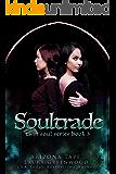 Soultrade (Twin Souls Book 3)