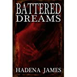 Battered Dreams (Dreams & Reality Series Book 8)