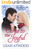 Come to Me Joyful: A Contemporary Christian Romance