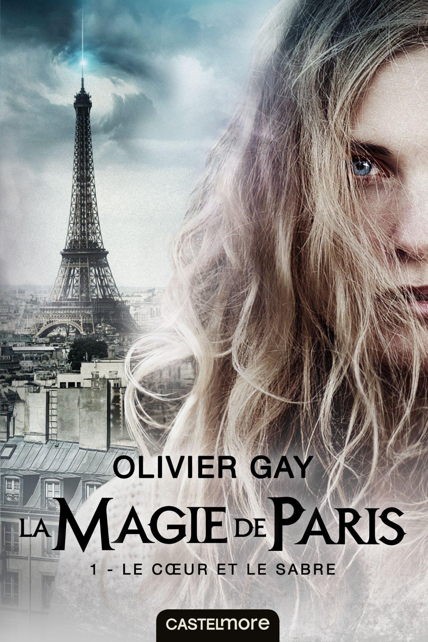 La magie de Paris (1) : Le coeur et le sabre