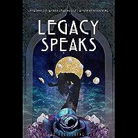 Legacy Speaks: Powerhouse Women Leading Lives Worth Remembering (English Edition)