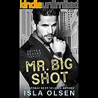 Mr. Big Shot (Suits & Sevens Book 1)