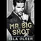 Mr. Big Shot (Suits & Sevens Book 1) (English Edition)