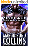 Mikolaus: Seduced by the Gladiators
