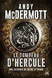Une aventure de Wilde et Chase, T2 : Le Tombeau d'Hercule