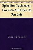 Episodios Nacionales-Los Cien Mil Hijos de San Luis