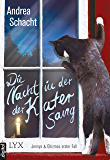 Die Nacht, in der der Kater sang: Jennys & Ghizmos erster Fall (Jenny & Ghizmo 1) (German Edition)