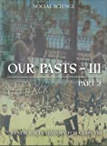 Our Pasts 3 Part - 2 Textbook In History for Class - 8