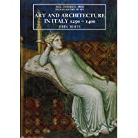 Art and Architecture in Italy, 1250-1400 (Yale University Press Pelican History of Art)