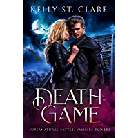 Death Game: Supernatural Battle (Vampire Towers Book 3) (English Edition)