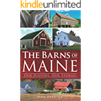 The Barns of Maine: Our History, Our Stories book cover