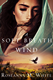 A Soft Breath of Wind (A Visibullis Story Book 2)