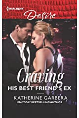 Craving His Best Friend's Ex (The Wild Caruthers Bachelors Book 3) Kindle Edition