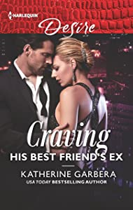 Craving His Best Friend's Ex (The Wild Caruthers Bachelors)