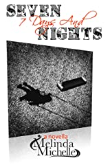 7 Days and Seven Nights: A Thriller Kindle Edition