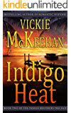 Indigo Heat (The Indigo Brothers Trilogy Book 2)