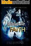 Unbelievable Faith (Fated Mates Duet Book 2)
