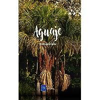 Aguaje: Fruto de la vida (Spanish Edition)