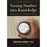 Turning Numbers into Knowledge: Mastering the Art of Problem Solving