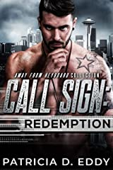Call Sign: Redemption: An Away From Keyboard Romantic Suspense Standalone Kindle Edition